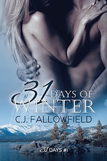 31 Days of Winter - An erotic romance by C.J. Fallowfield