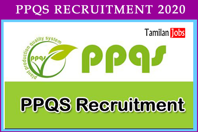 PPQS Recruitment 2020: 175 Vacancies for Technical Officer Posts  The Ministry of Agriculture and Farmers Welfare Recruitment