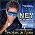 Ney Nascimento - O Príncipe do Brega