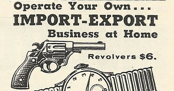 Old Ads Are Funny: 1962 ad: Operate your own Import-Export