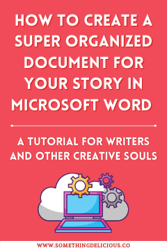 How to Organize a Story In Microsoft Word: a Step by Step Tutorial