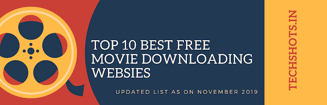 Top 10 Best Free Movie Downloading Website in India ( In November 2019)