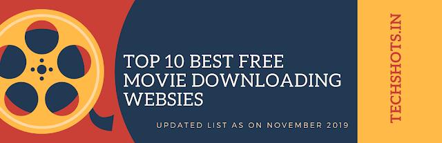 Top 10 Best Free Movie Downloading Website in India ( In November 2019)