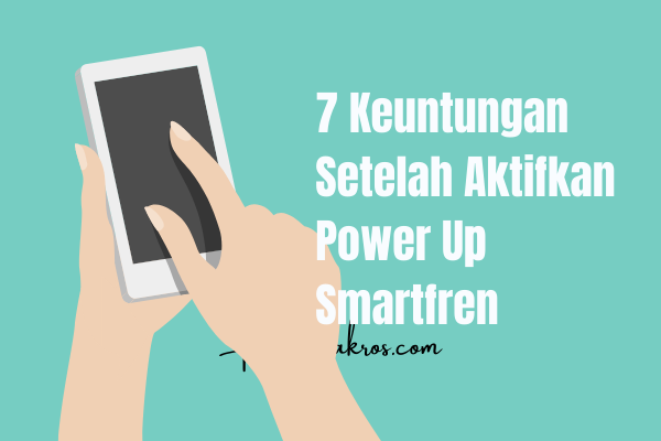 keuntungan-power-up-smartfren