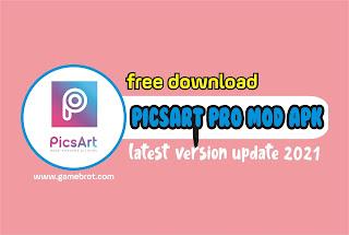 PicsArt Pro MOD APK 2021