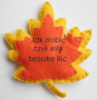 http://filcoweszalenstwobykejtiss.blogspot.com/2014/10/jak-zrobic-broszke-lisc.html