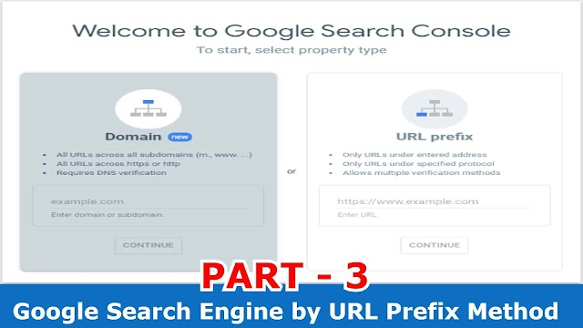 How to Submit Blog to Google Search Engine by URL Prefix Method? (PART - 3)