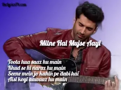 Milne Hai Mujhse Aayi Hindi Song Lyrics - Ashiqui 2 - Arijit Singh