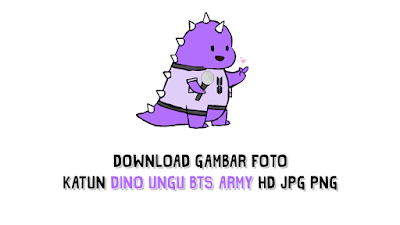 Download Gambar Foto Katun Dino UNGU BTS Army HD JPG PNG