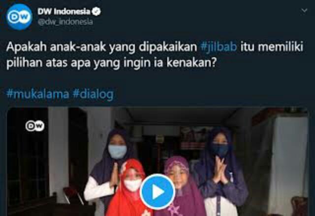Media DW Diserang Netizen, gegara 'Mengusik' Hak Orangtua yang Ajari Anak Memakai Jilbab