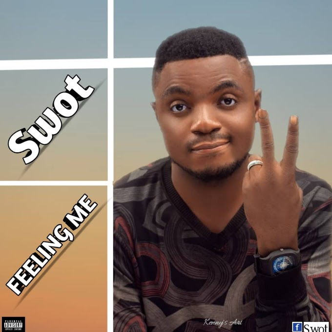 [Music] Swot - Feeling me (prod. Jamd) #Arewapublisize