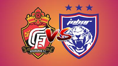 Live Streaming Gyeongnam FC vs JDT ACL 22.5.2019