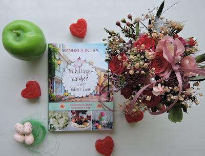 Buchrezension: Frühlingszauber in der Valerie Lane - Fabelhafte Rezepte, Gedanken & DIY von Manuela Inusa