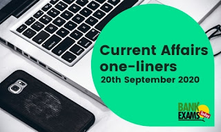 Current Affairs One-Liner: 20th September 2020
