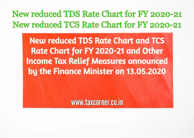 New reduced TDS Rate Chart for FY 2020-21 and Income Tax Relief Measures