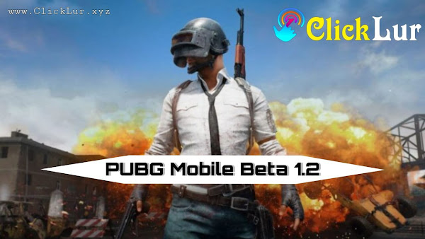 PUBG Mobile beta 1.2.6 ভার্সন মুক্তি পেল - কীভাবে ডাউনলোড করবেন APK + OBB