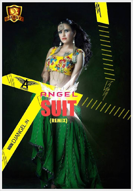Suit (Remix) – DJ Angel