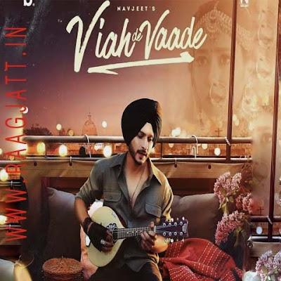 Viah De Vaade by Navjeet lyrics
