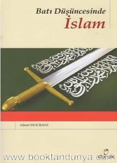 Albert Hourani - Batı Düşüncesinde İslam