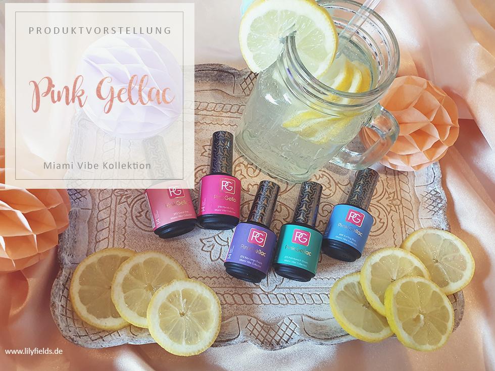 Pink Gellac - Farbkollektion - Miami Vibe