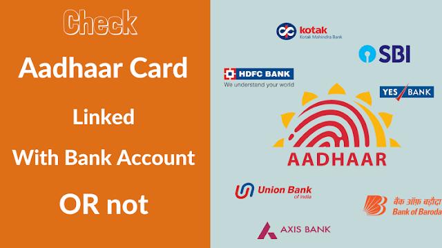 Check Aadhaar Bank Account Linking Status