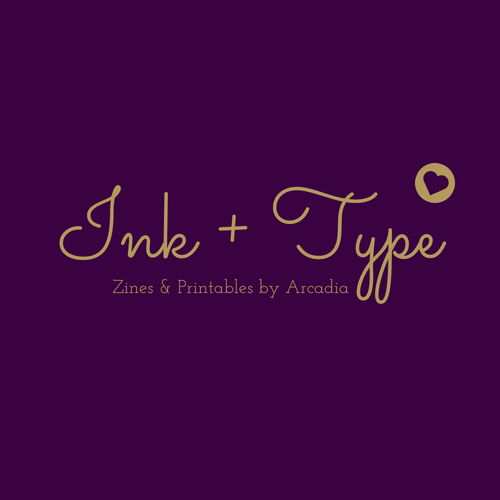 Ink + Type Zines and Printables