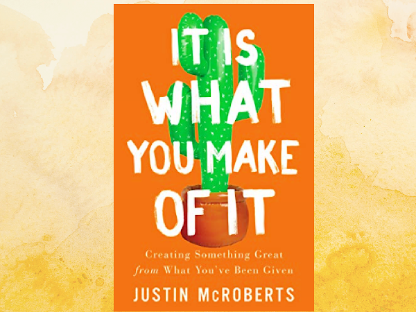 It is What you Make of it-Book Review