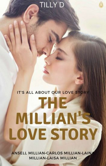 Tilly D - The Millians Love Story