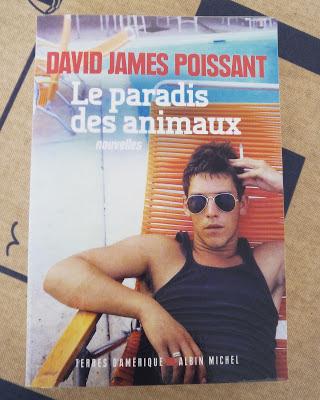Le paradis des animaux de David James Poissant - Nouvelles traduites de l'américain par Michel lederer - Terres d'Amérique - Albin Michel - 2015