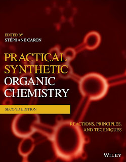 Practical Synthetic Organic Chemistry 2nd Edition Reactions, Principles, and Techniques