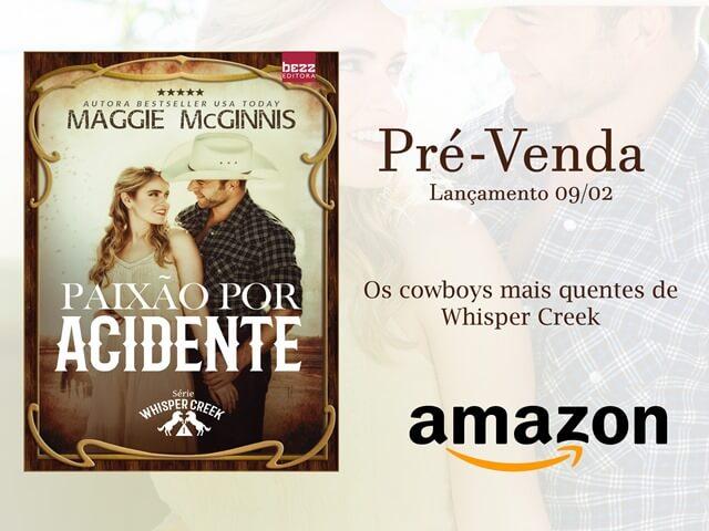 """Conheça """"Paixão por acidente"""" da Maggie McGinnis, lançamento da Editora Bezz"""