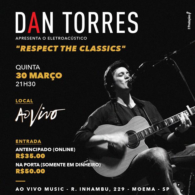 Dan Torres realiza novo show eletro-acústico em São Paulo