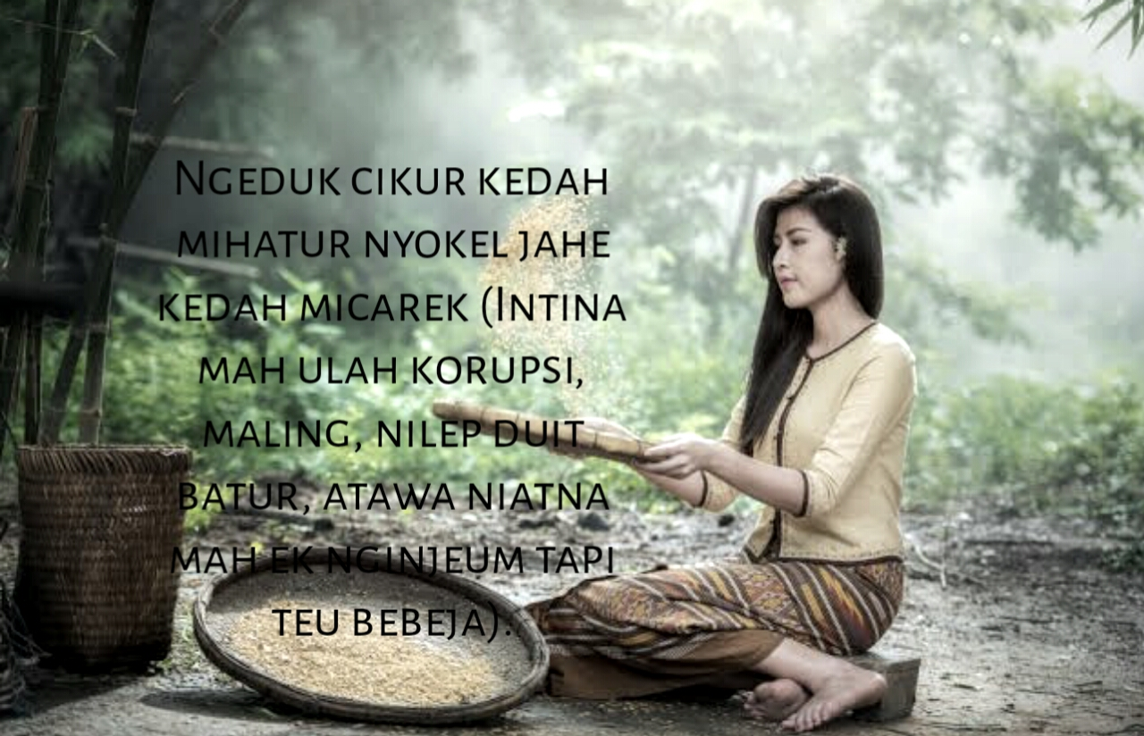 21 Kata kata bijak bahasa sunda nasehat buhun terbaru