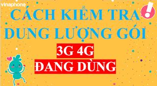 Cách Kiểm tra Gói cước 3G, Gói Data VinaPhone đang dùng
