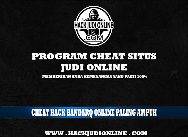 Cheat Hack BandarQ Online Paling Ampuh