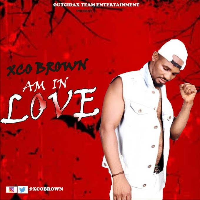 [Birthday Promo Music 1] Xco Brown - Am in Love