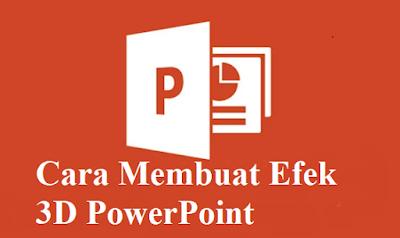 Cara Membuat Efek 3D PowerPoint dengan Cepat