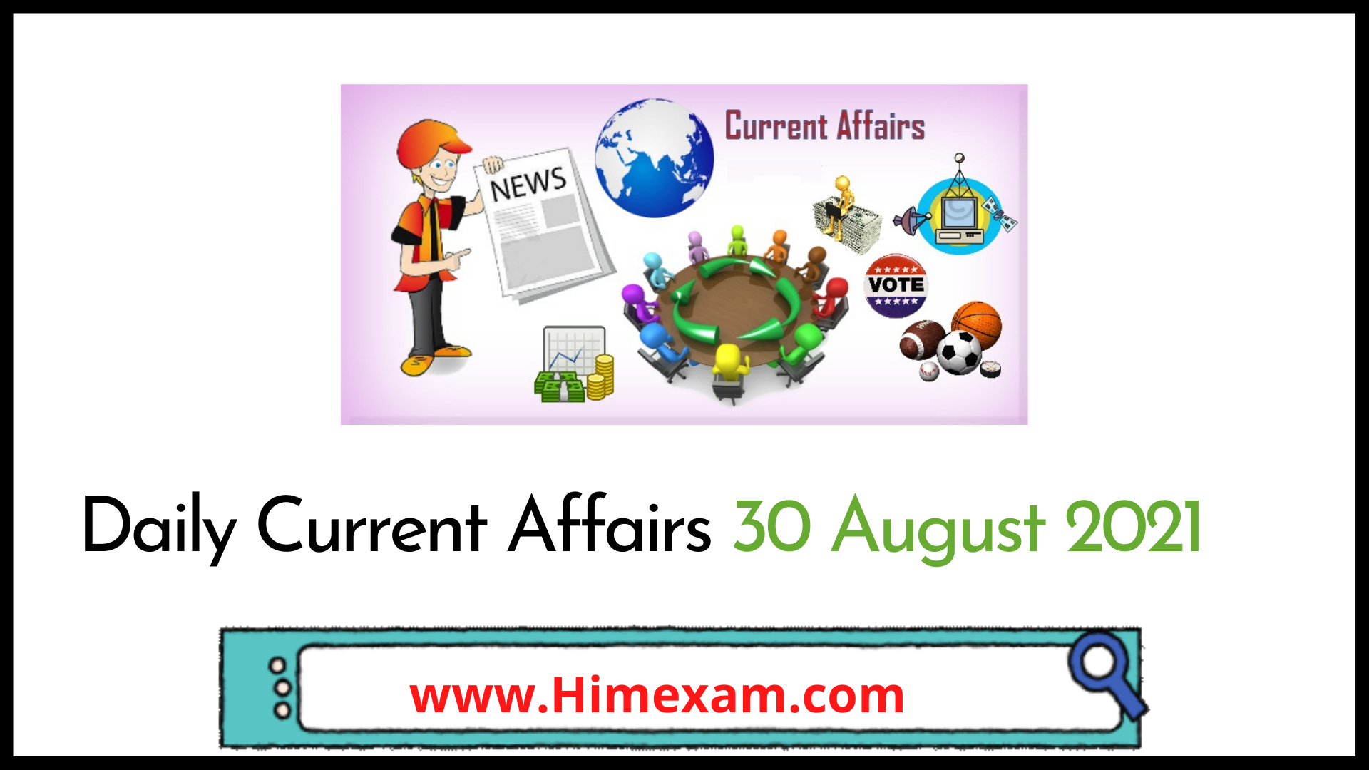 Daily Current Affairs 30 August 2021
