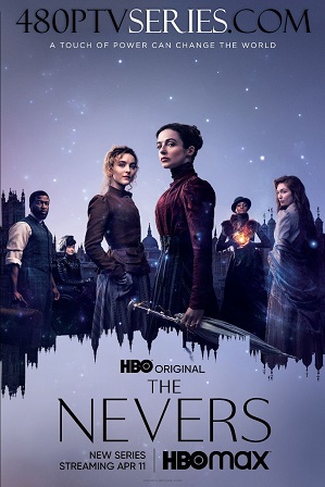The Nevers Season 1 Download All Episodes 480p