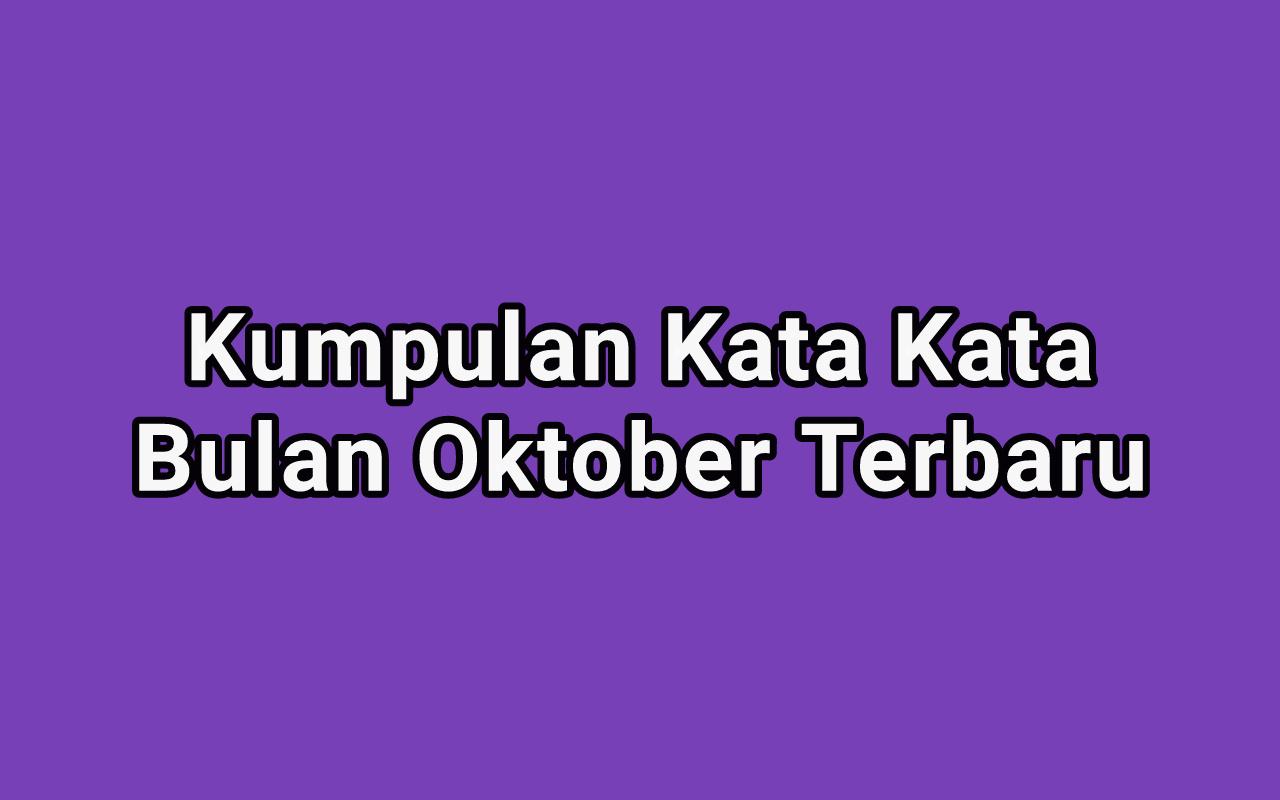 Kumpulan Kata Kata Bijak Ucapan Selamat Bulan Oktober