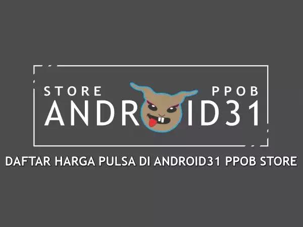 Daftar Harga Pulsa di Android31 PPOB STORE