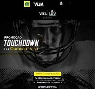 Cadastrar Promoção Touchdown Cartão Ourocard Visa - Assistir Super Bowl Live Tudo Pago