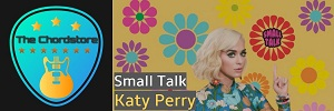 Katy Perry - SMALL TALK Guitar Chords