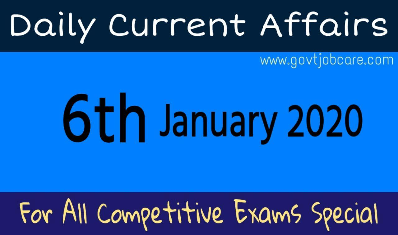 Daily Current Affairs 6th January 2020 - Current Affairs Pdf Free Download - Dailly Speedy Current Affairs 2020