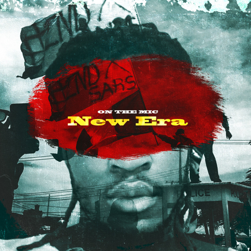 "On The Mic – ""New Era"" #Arewapublisize"