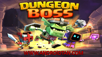 Download Dungeon Boss Mod Apk v0.5.7529 (God Mode/Anti-Ban) Terbaru 2017