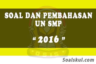 Download Soal dan Pembahasan UNBK SMP 2016