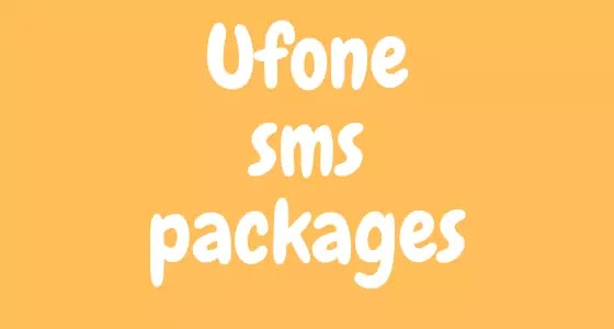 Ufone SMS Packages Daily,Weekly,Monthly,Yearly,45 Days