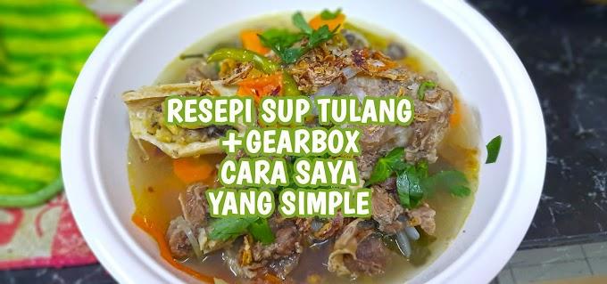 Resepi Sup Tulang Gearbox  Sedap Dan Cepat Menggunakan Periuk Noxxa