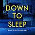 #bookreview #fivestarread - Down to Sleep: A Psychological Thriller (Crime after Crime Book 2)  Author: M.K. Farrar, Mel Comley  @MarissaFarrar  @Mel_ComleyWrite